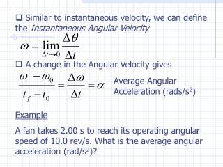 Average Angular Acceleration (rads/s 2 )