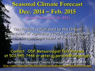 Seasonal Climate Forecast Dec. 2014 – Feb. 2015 (Issued: November 24, 2014)