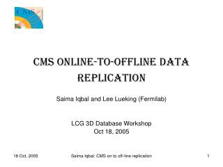 CMS Online-To-Offline Data Replication