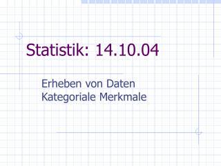 Statistik: 14.10.04