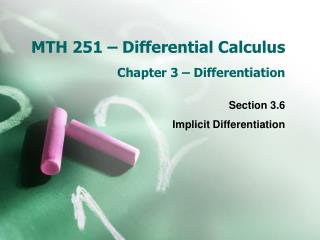 MTH 251 – Differential Calculus Chapter 3 – Differentiation
