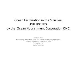 Ocean Fertilization in  the  Sulu Sea, PHILIPPINES  by the  Ocean Nourishment Corporation  ONC)