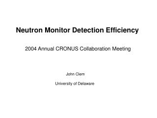 Neutron Monitor Detection Efficiency