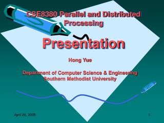 CSE8380 Parallel and Distributed Processing Presentation
