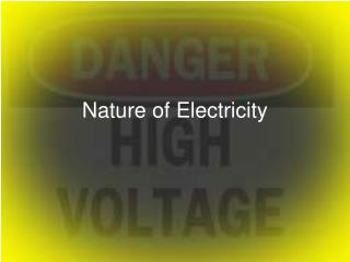 Nature of Electricity