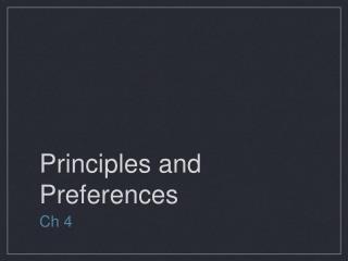 Principles and Preferences
