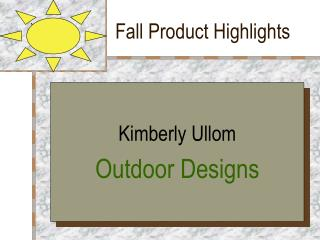 Fall Product Highlights