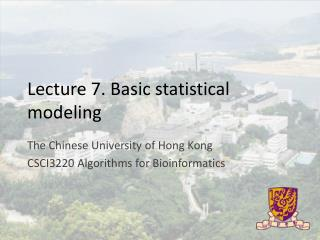 Lecture 7. Basic statistical modeling