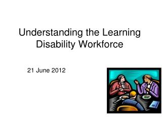 Understanding the Learning Disability Workforce
