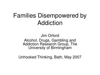 Families Disempowered by Addiction