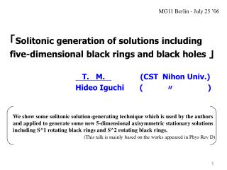 「 Solitonic generation of solutions including  five-dimensional black rings and black holes  」