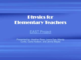 Physics for Elementary Teachers