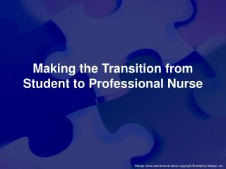 Making the Transition from Student to Professional Nurse