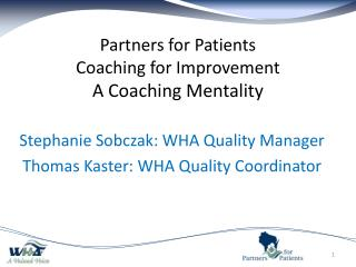 Partners for Patients Coaching for Improvement A Coaching Mentality