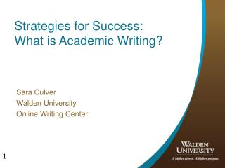 Strategies for Success: What is Academic Writing?