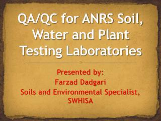 QA/QC for ANRS Soil, Water and Plant Testing Laboratories