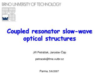 Coupled resonator slow-wave optical structures