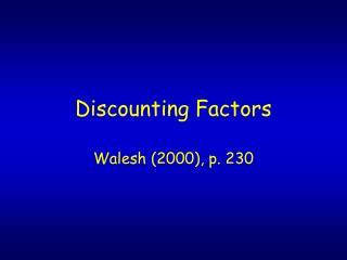 Discounting Factors