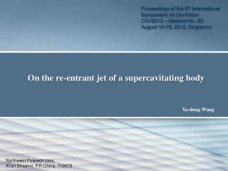 On the re-entrant jet of a supercavitating body