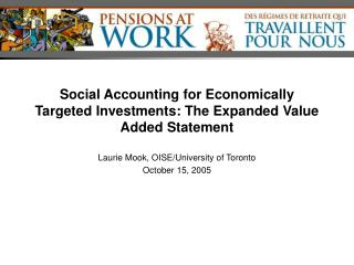 Social Accounting for Economically Targeted Investments: The Expanded Value Added Statement