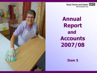 Annual  Report and Accounts 2007/08 Item 5
