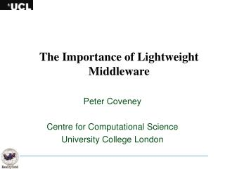 The Importance of Lightweight Middleware