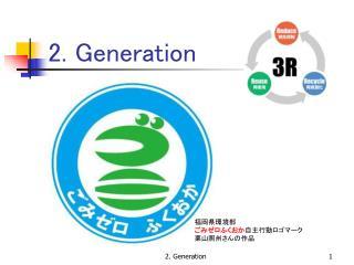 2.  Generation