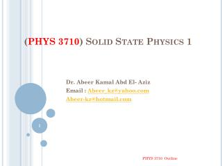 ( PHYS 3710 )  Solid State  Physics 1