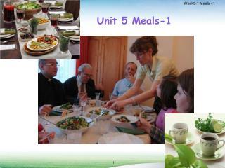 Unit 5 Meals-1