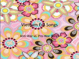 Vietnam Era Songs