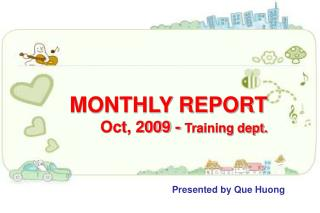 MONTHLY REPORT Oct, 2009 -  Training dept.