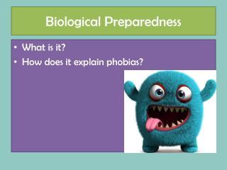 Biological Preparedness