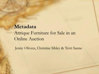 Metadata Antique Furniture for Sale in an Online Auction
