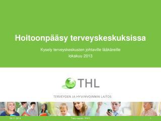 Hoitoonpääsy terveyskeskuksissa