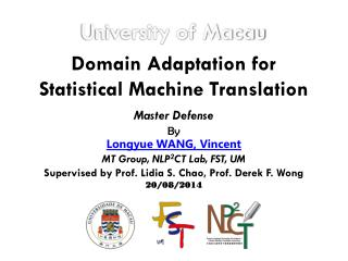 Domain Adaptation for Statistical Machine Translation
