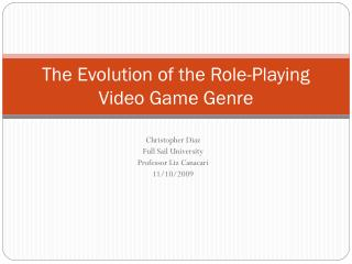 The Evolution of the Role-Playing Video Game Genre