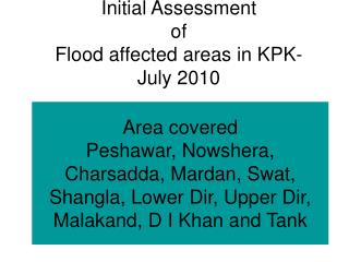 Initial Assessment of  Flood affected areas in KPK-  July 2010