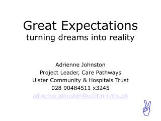 Great Expectations turning dreams into reality