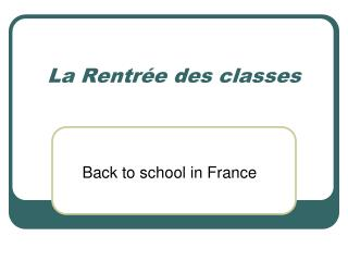 La Rentr ée des classes