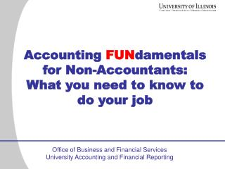 Accounting  FUN damentals for Non-Accountants: What you need to know to do your job