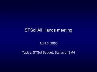 STScI All Hands meeting