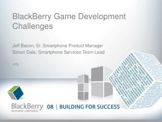 BlackBerry Game Development Challenges