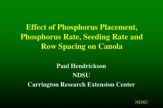 Effect of Phosphorus Placement, Phosphorus Rate, Seeding Rate and Row Spacing on Canola