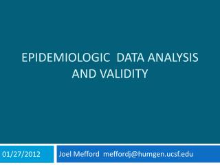 Epidemiologic  Data Analysis  and Validity
