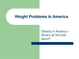 Weight Problems in America