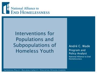 Interventions  for Populations and Subpopulations of Homeless Youth