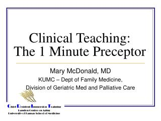Clinical Teaching: The 1 Minute Preceptor