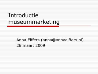 Introductie museummarketing