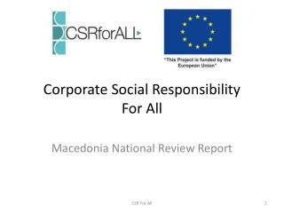 Corporate Social Responsibility For All