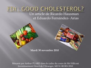 FDI : Good  Cholesterol ?